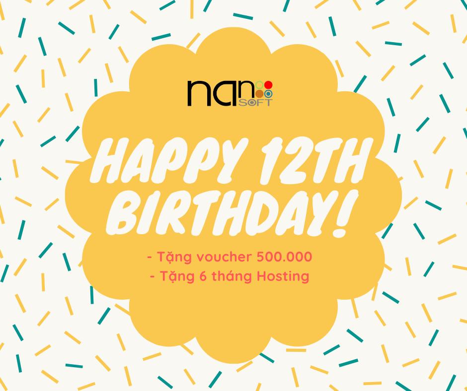Ưu đãi KHỦNG chào đón sinh nhật Nanosoft tròn 12 tuổi